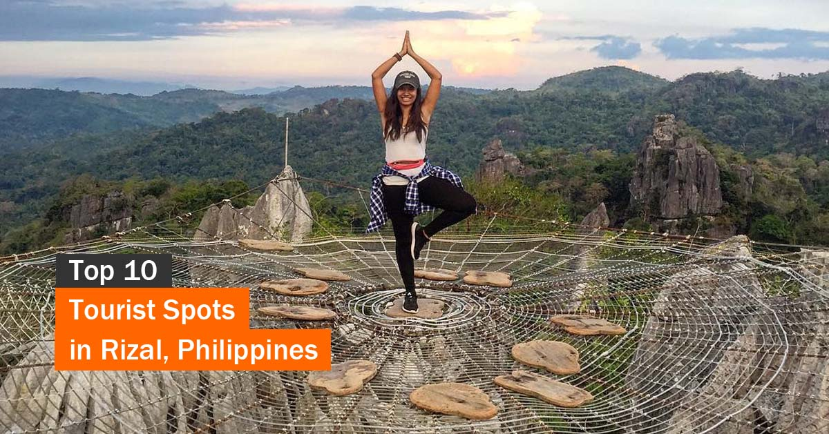 Top 10 Tourist Spots In Rizal Tourist Spots Finder